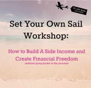 Set Your Own Sail Workshop: How to Build A Side Income and Create Financial Freedom
